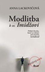 Anna Lackovičová: Modlitba k sv. Imidžovi cena od 0 Kč