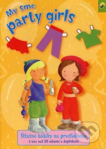 Svojtka SK My sme party girls - úžasné bábiky na prezliekanie cena od 81 Kč