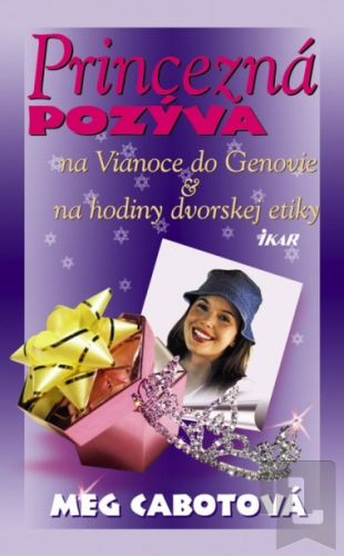Meg Cabot: Princezná pozýva (na Vianoce do Genovie, na hodiny dvorskej etikety) cena od 0 Kč