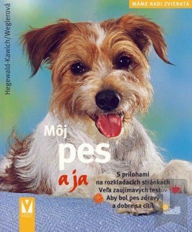 Horst Hegewald-Kawich: Môj pes a ja - Máme radi zvieratká cena od 79 Kč