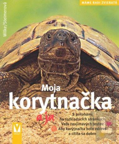 Vašut Moja korytnačka a ja - Máme radi zvieratá cena od 0 Kč