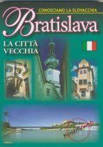 Dajama Bratislava La Cittá viecchia - Conosciamo La Slovacchia cena od 198 Kč