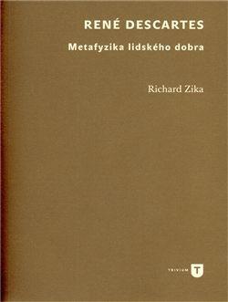 Richard Zika: René Descartes cena od 124 Kč