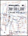 Pavel Z.: Zvuky sirén a zvonů (NÉNIE) cena od 91 Kč