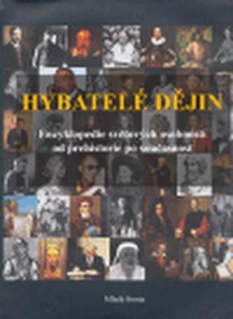 Mladá fronta Hybatelé dějin cena od 479 Kč