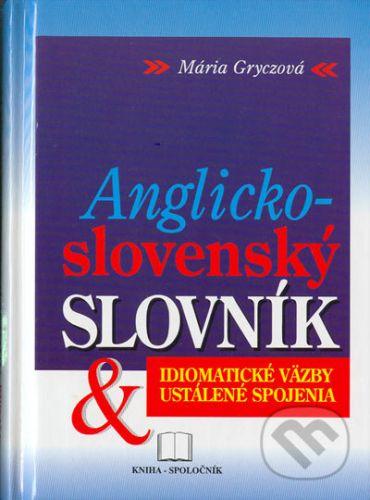 Kniha-spoločník Anglicko-slovenský slovník - idiomatické väzby cena od 67 Kč
