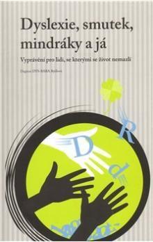 Dagmar DYS-BABA Rýdlová: Dyslexie, smutek, mindráky a já cena od 47 Kč