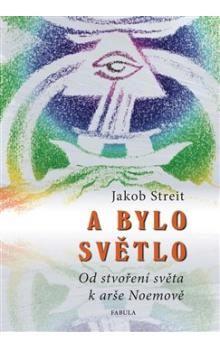 Jakob Streit, Asja Turgeňevová: A bylo světlo cena od 179 Kč