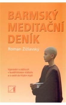 Roman Žižlavský: Barmský meditační deník cena od 128 Kč