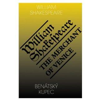 William Shakespeare: Benátský kupec / The Merchant of Venice cena od 123 Kč