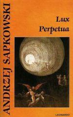 Andrzej Sapkowski: Lux Perpetua cena od 0 Kč
