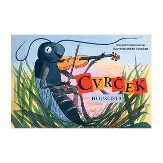 Daniel Hevier: Cvrček houslista cena od 56 Kč