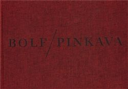 Josef Bolf, Ivan Pinkava: Josef Bolf/ Ivan Pinkava cena od 331 Kč