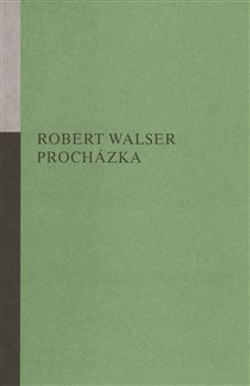 Robert Walser: Procházka cena od 171 Kč