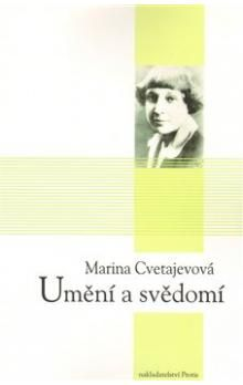 Marina Ivanovna Cvetajeva: Umění a svědomí cena od 179 Kč