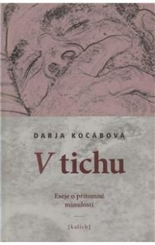 Darja Kocábová: V tichu cena od 131 Kč