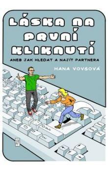 Hana Vovsová: Láska na první kliknutí cena od 170 Kč