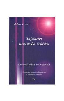 Robert E. Cox: Tajemství nebeského žebříku cena od 280 Kč