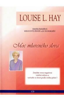 Louise L. Hay: Moc mluveného slova - CD cena od 234 Kč