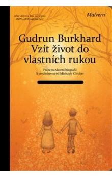 Gudrun Burghardtová: Vzít život do vlastních rukou cena od 165 Kč