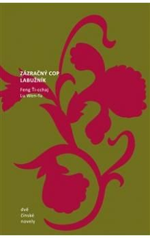 Feng Ti-cchaj, Lu Wen-fu: Dvě čínské novely cena od 170 Kč