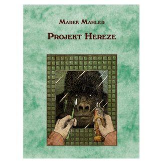 Marek Mahler: Projekt Hereze cena od 150 Kč