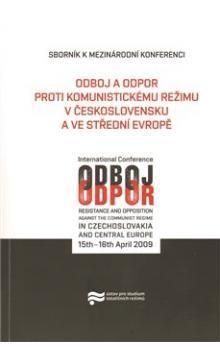 Ústav pro studium totalitních Odboj a odpor proti komunistickému režimu v Československu a ve střední Evropě cena od 179 Kč
