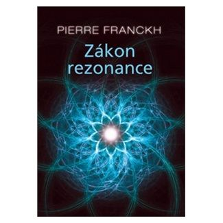 Pierre Franckh: Zákon rezonance cena od 238 Kč