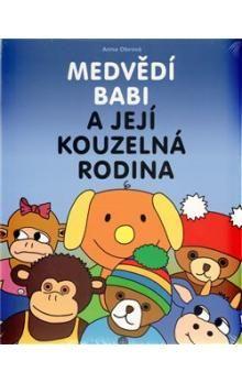 Anna Obrová: Medvědí Babi a její kouzelná rodina cena od 136 Kč
