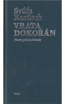 Sváťa Karásek: Vrata dokořán cena od 175 Kč