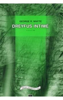 George R. Whyte: Dreyfus Intime cena od 55 Kč