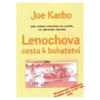Joe Karbo: Lenochova cesta k bohatství cena od 168 Kč