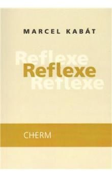 Marcel Kabát: Reflexe cena od 164 Kč