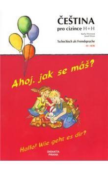 Josef Hron, Karla Hronová: Ahoj, jak se máš? Hallo! Wie geht es dir? cena od 133 Kč