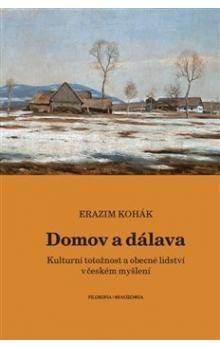 Erazim Kohák: Domov a dálava cena od 179 Kč
