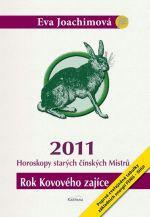 Eva Joachimová: Rok Kovového zajíce - Horoskopy starých čínských Mistrů 2011 cena od 120 Kč