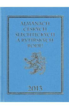 Karel Vavřínek: Almanach českých šlechtických a rytířských rodů 2013 cena od 296 Kč