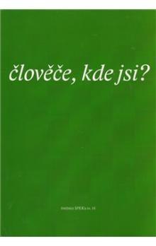 Eman Člověče, kde jsi ? cena od 33 Kč