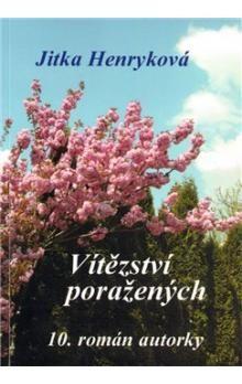 Jitka Henryková: Vítězství poražených cena od 110 Kč
