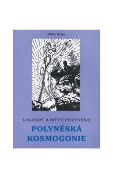 Viktor Krupa: Polynéská kosmogonie cena od 118 Kč
