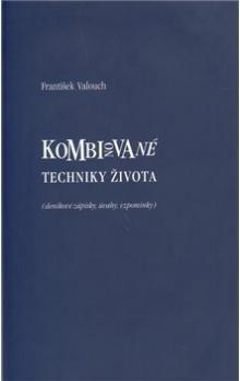 František Valouch: Kombinované techniky života cena od 124 Kč