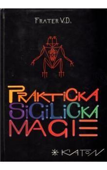 V. D. Frater: Praktická sigilická magie cena od 248 Kč