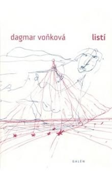 Dagmar Voňková: Listí cena od 245 Kč