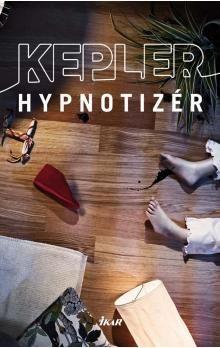 Lars Kepler: Hypnotizér cena od 270 Kč