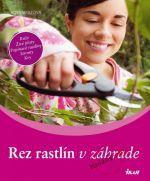 Rosa Wolf: Rez rastlín v záhrade cena od 0 Kč