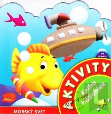 Aktivity - Morský svet - Kniha hádaniek cena od 46 Kč