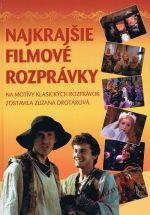 Zuzana Drotárová: Najkrajšie filmové rozprávky cena od 0 Kč