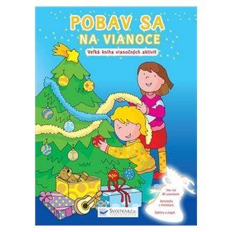 Svojtka SK Pobav sa na Vianoce - Veľká kniha vianočných aktivít cena od 131 Kč