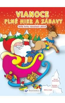 Svojtka SK Vianoce plné hier a zábavy - Veľká kniha vianočných aktivít cena od 133 Kč