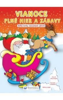 Vianoce plné hier a zábavy - Veľká kniha vianočných aktivít cena od 125 Kč